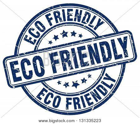 eco friendly blue grunge round vintage rubber stamp.eco friendly stamp.eco friendly round stamp.eco friendly grunge stamp.eco friendly.eco friendly vintage stamp.