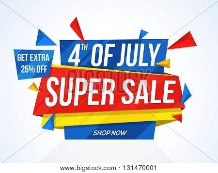 4th of July Super Sale, Super Sale Paper Tag, Paper Banner, Sale Background, Extra 25% Off, Creative