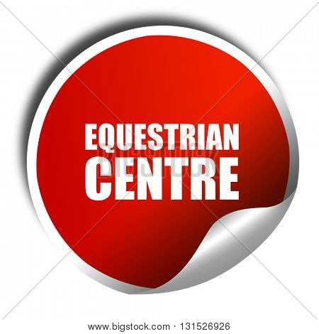 equestrian centre, 3D rendering, a red shiny sticker stock photo