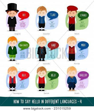Hello in foreign languages: English, Swedish, Irish (Gaelic), Icelandic, Norwegian, Danish, Welsh, Dutch, Finnish. Cartoon boys with speech bubbles. Template for dictionary. Vector flat illustration. stock photo