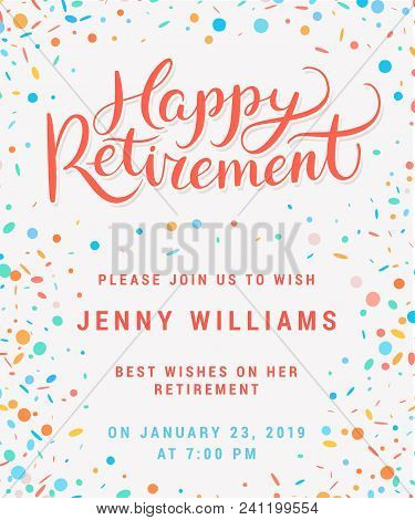 Happy retirement. Party invitation. Hand lettering. Vector hand drawn illustration. stock photo