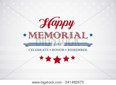 Memorial Day Greetings Background - Celebrate Honor Remember Text On American Flag - Memorial Day Ve