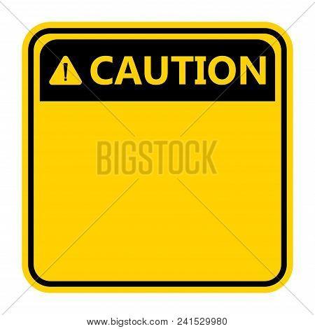 Symbol Caution Sign Icon,exclamation Mark ,warning Dangerous Icon On White Background