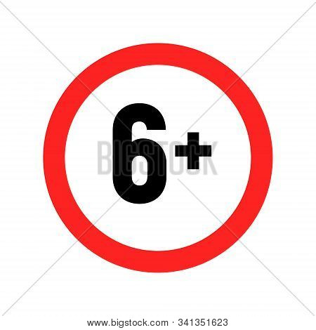 Under 6 sign warning symbol. Over 6 only censored. Six age older forbidden adult content stock photo