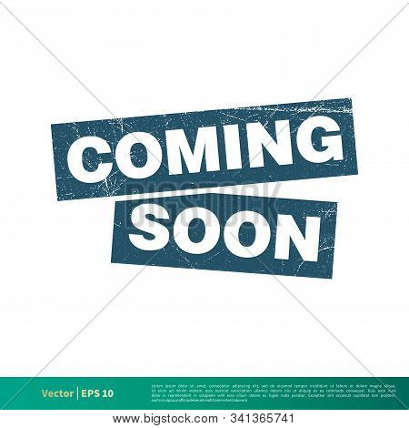 Coming Soon Banner Dirty Grunge Vector Template Illustration Design. Vector EPS 10. stock photo