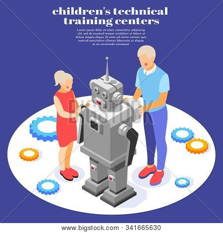 Children technical training  on programmable robot assembling with adults help isometric educational center background poster vector illustration stock photo