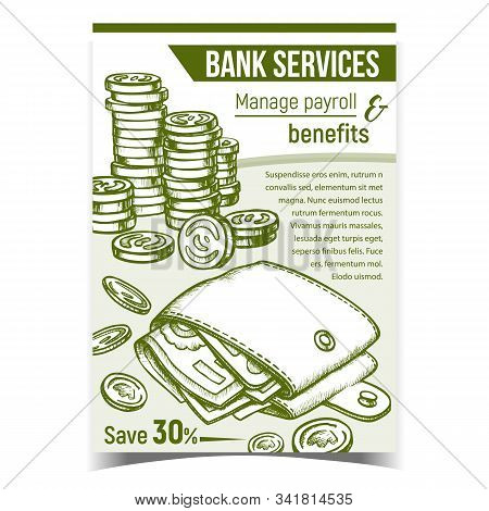 Bank Services Financial Advertising Banner Vector. Financial Billfold With Money Banknotes And Golden Coins. Manage Payroll And Benefits Advertise Poster. Vintage Style Monochrome Illustration stock photo