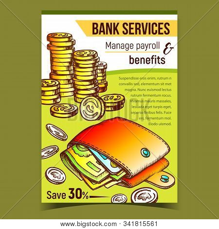Bank Services Financial Advertising Banner Vector. Financial Billfold With Money Banknotes And Golden Coins. Manage Payroll And Benefits Advertise Poster. Designed In Vintage Style Color Illustration stock photo