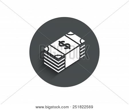 Cash money simple icon. Banking currency sign. Dollar or USD symbol. Circle flat button with shadow. Vector stock photo