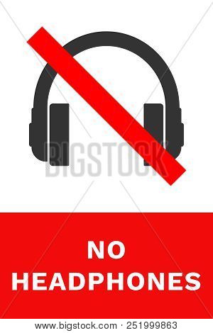 NO EARPHONES sign. Red and white banner. Vector. stock photo