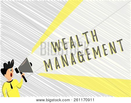 Word writing text Wealth Management. Business concept for Sustain and grow long term prosperity Financial care stock photo