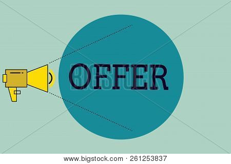 Handwriting text writing Offer. Concept meaning resent or proffer something for someone to accept reject as desired stock photo