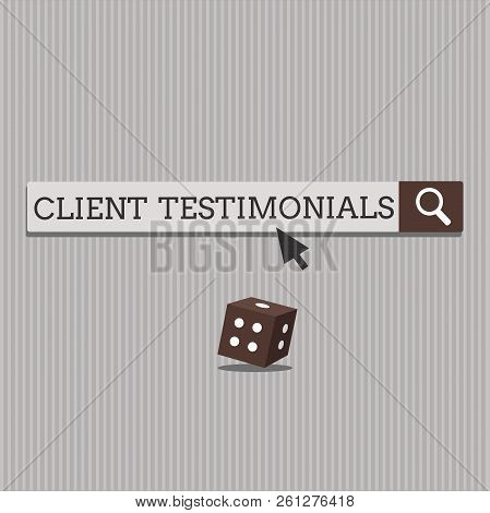Handwriting text Client Testimonials. Concept meaning Written Declaration Certifying persons Character Value stock photo