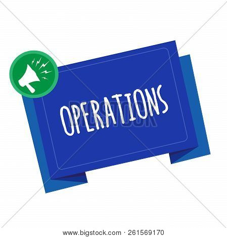 Conceptual hand writing showing Operations. Business photo text Perforanalysisce of practical work Application Functioning methods stock photo