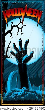 Hand of zombie raised up from grave on background with full Moon. Template design of invitation card, leaflet, banner, flyer for Halloween holiday from vector graphic illustration. Size 3.66x8.5 inch stock photo