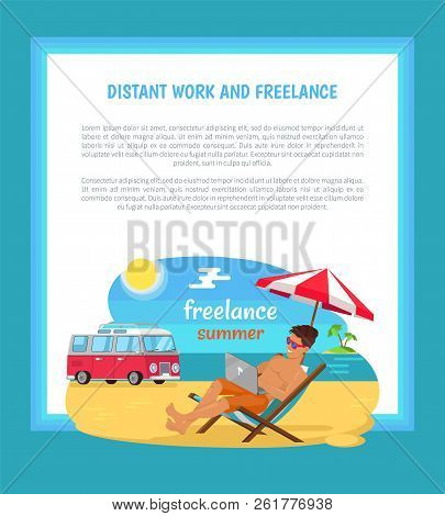 Distant work and freelance poster freelancer man resting in chaise longue under striped umbrella at tropical beach, bus trailer on background vector. stock photo