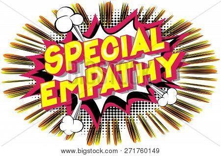 Amazing Empathy - Vector illustrated comic book style phrase on abstract background. stock photo