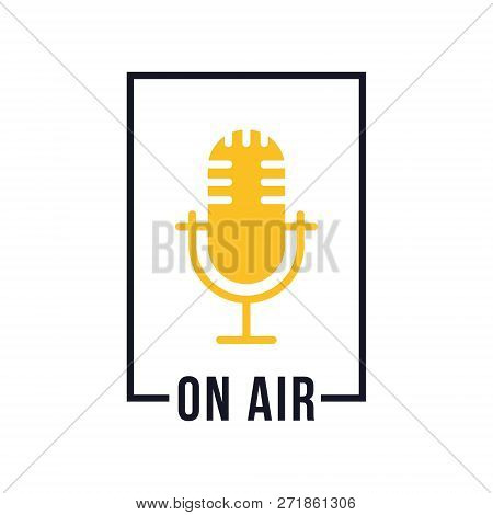Studio table microphone with text on air. Webcast audio record emblem. Radio mic icon. Vector illustration stock photo