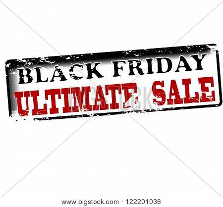 Rubber stamp with text Black friday ultimate sale inside vector illustration stock photo