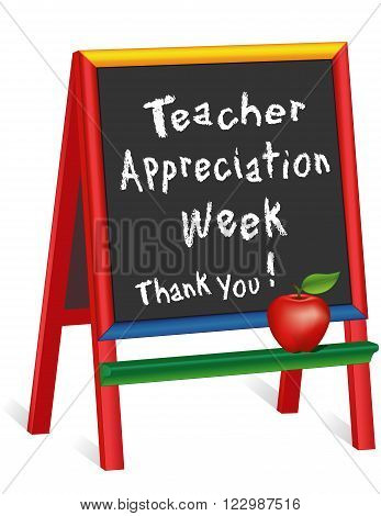 Teacher Appreciation Week sign, annual American holiday 1st week of May, red apple, chalk text on multi color wood childrens easel, thank you for preschool, daycare, nursery school, kindergarten. Isolated on white background. stock photo