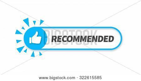 Vector illustration banner recommended with thumb up. Blue web push button with text