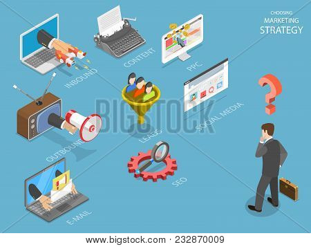 Choosing marking strategy flat isometric vector. Business man is thinking what strategy is the best for his business: inbound, outbound, PPC, lead generation, e-mail, SEO or social media. stock photo