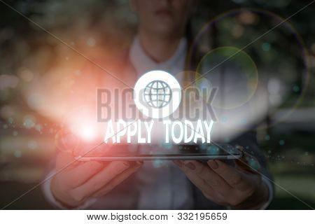 Writing note showing Apply Today. Business photo showcasing to request something mainly in writing or by sending in a form. stock photo