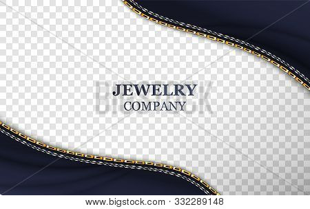 Jewelry company banner realistic template. Golden shiny chain on vector transparent background. Luxury accessory border on blue cloth. Silver bracelet, belt illustration with typography stock photo