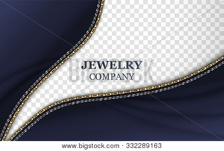 Jewelry company banner realistic template with typography. Golden shiny chain on vector transparent background. Elegant accessory border on blue textile. Silver bracelet, belt illustration stock photo