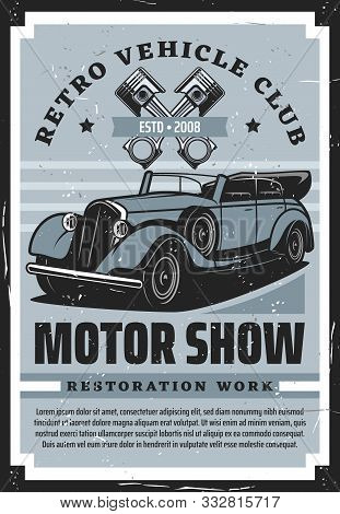 Retro vehicle club, vintage old cars restoration auto service center grunge poster. Vector rarity transport motor show, engine mechanic diagnostic and chassis spare parts store garage station stock photo