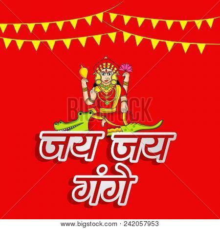 illustration of Hindu Goddess Ganga and decoration with Happy Ganga Dussehra text in hindi language on the occasion of Hindu Festival Ganga Dussehra stock photo