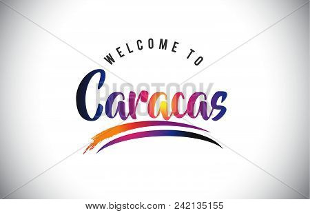 Caracas Welcome To Message in Purple Vibrant Modern Colors Vector Illustration. stock photo
