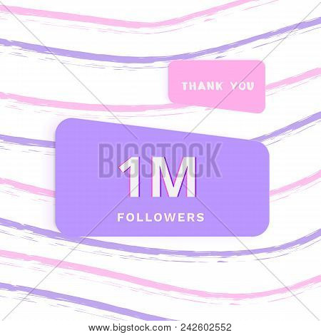 1M followers thank you card. Cover with papercut effect and brush abstract lines. Template for social media. Vector illustration. stock photo