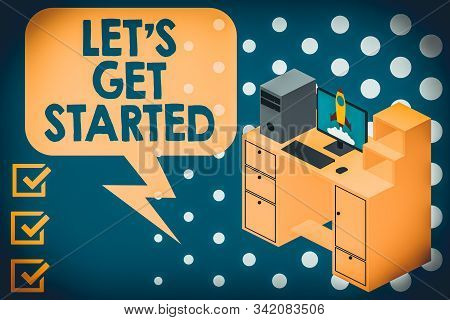 Writing note showing Let S Is Get Started. Business photo showcasing to begin doing or working on something you had started Desktop station drawers personal computer launching rocket. stock photo