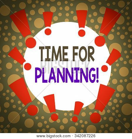 Writing note showing Time For Planning. Business photo showcasing exercising conscious control spent on specific activities Asymmetrical uneven shaped pattern object multicolour design. stock photo