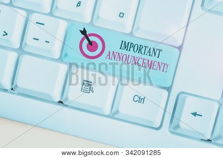 Text sign showing Important Announcement. Conceptual photo spoken statement that tells showing about something White pc keyboard with empty note paper above white background key copy space. stock photo