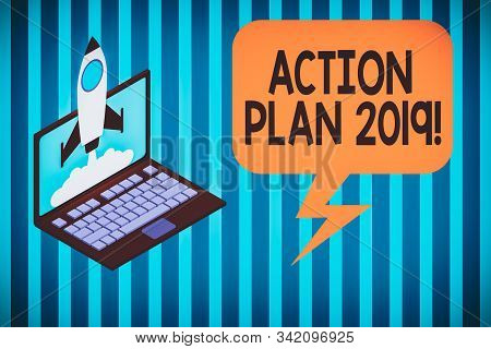 Handwriting text Action Plan 2019. Concept meaning proposed strategy or course of actions for current year Rocket launching clouds laptop background. Startup project growing. SEO. stock photo