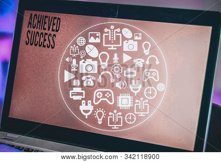 Word writing text Achieved Success. Business concept for the achievement of desired visions and planned goals. stock photo