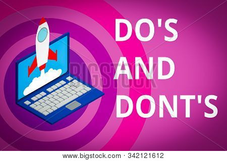 Handwriting text Do S And Don tS. Concept meaning Rules or customs concerning some activity or actions Rocket launching clouds laptop background. Startup project growing. SEO. stock photo