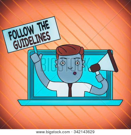 Conceptual hand writing showing Follow The Guidelines. Business photo showcasing Manual of Style Follow a Specified Rule Accordingly Man Speaking Through Laptop into Megaphone Plate with Handle. stock photo