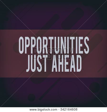 Handwriting text writing Opportunities Just Ahead. Concept meaning Advantageous circumstances Perseverance pays off Oblong Geometric Shape Angle Pattern in Different Sizes in Violet Monochrome. stock photo