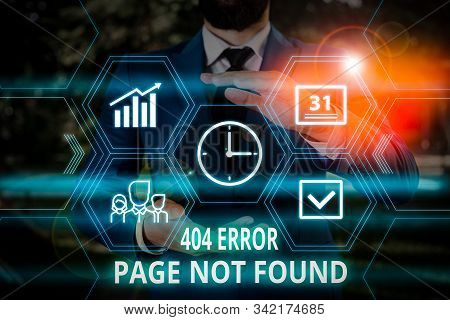Word writing text 404 Error Page Not Found. Business concept for Webpage on Server has been Removed or Moved Male human wear formal work suit presenting presentation using smart device. stock photo