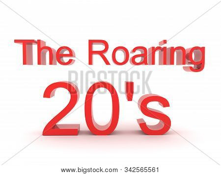 3D Red text saying the roaring 20's. 3D Rendering isolated on white. stock photo