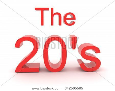 3D Red text saying the 20's. 3D Rendering isolated on white. stock photo