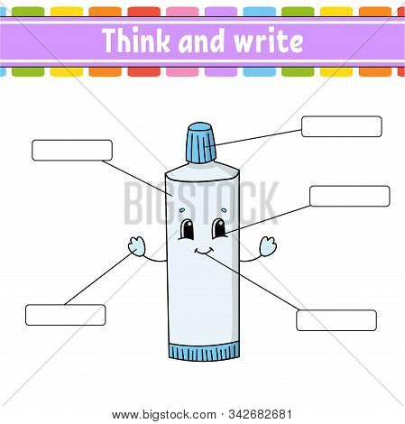 Toothpaste. Think and write. Body part. Learning words. Education worksheet. Activity page for study English. Isolated vector illustration. Cartoon style. stock photo