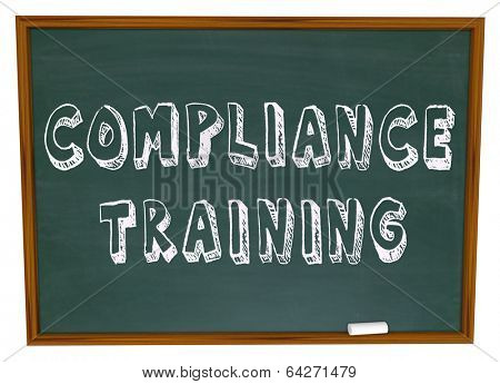 Compliance Training Words Chalkboard Learn Follow Rules stock photo