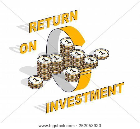 Return on Investment concept, cash money stack with radial loop arrows around. Vector 3d isometric business and finance illustration, thin line design. stock photo