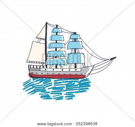 Drawing of gorgeous ship, sailing boat, frigate or caravel with sail in ocean. Beautiful sailboat in sea journey or trip. Marine navigation. Colorful hand drawn vector illustration in doodle style. stock photo