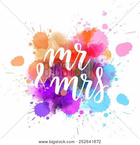 Watercolor imitation paint splash background with handwritten modern calligraphy message