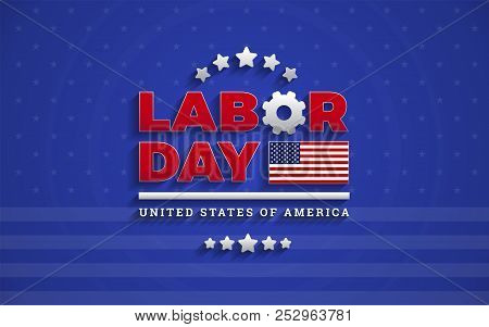 Awesome Labor Day text logo on blue background professional vector illustration with USA flag, Labor Day United States Of America lettering design stock photo